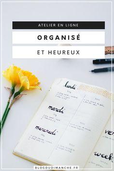 Atelier en ligne : Organisé & heureux