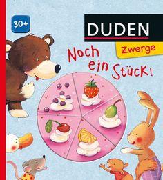 Noch ein Stück (2-3 Jahre); Duden Zwerge #zwerge #kinderbuch #duden