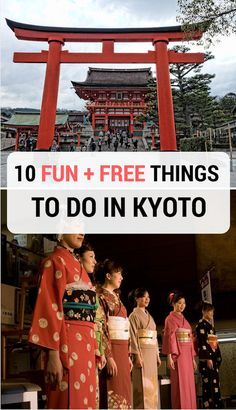 10 suggestions on what to see and what to do in Kyoto, Japan - all for free!