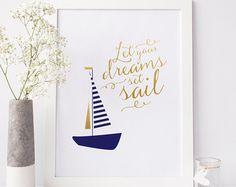 Nautical posters - Nautical Art Print, Let Your Dreams Set Sail quote, nautical nursery art, nautical poster, sailboat Boys Nautical Bedroom, Nautical Theme Nursery, Nautical Art, Nursery Themes, Nursery Wall Art, Nursery Decor, Sailing Quotes, Kindergarten, Sailboat