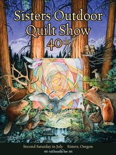 Official Sisters Outdoor Quilt Show Souvenirs, Raffle Quilt Patterns, Tote Bags, and more from the Stitchin' Post in Sisters, Oregon The Quilt Show, 40th Anniversary, Quilt Patterns, Oregon, Sisters, Quilts, Embroidery, Fabric, Artist