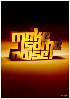 Make some noise! by RETOKA , via Behance