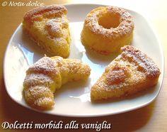 Dolcetti morbidi alla vaniglia, ricetta dolce