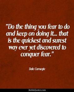 Dale Carnegie Quotes   http://noblequotes.com/