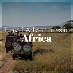 Travel Adventures in Africa Pin Cover. Check out our Africa Travel Board along with our Adventure Travel Blog at http://www.divergenttravelers.com/