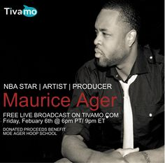 #NBA star #Artist #Producer Maurice Ager, Live on Tivamo.com #sports #music
