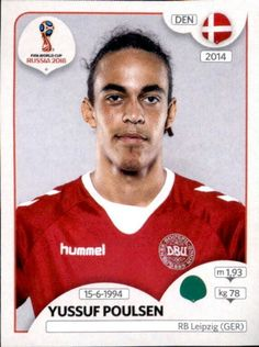 Yussuf Poulsen - Denmark World Cup Russia 2018, World Cup 2018, Fifa World Cup, Football Stickers, Football Fans, Jersey Atletico Madrid, National Football Teams, Album, America's Cup