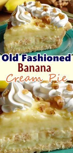 Old Fashioned Banana Cream Pie - recipes to try - Torten Cream Pie Recipes, Tart Recipes, Snack Recipes, Dessert Recipes, Cooking Recipes, Waffle Recipes, Burger Recipes, Candy Recipes, Cheesecake Recipes