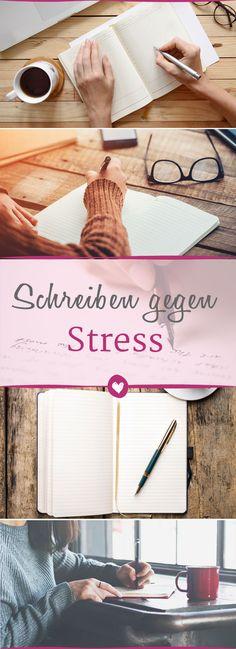 Wie du dir den Stress einfach von der Seele schreiben kannst.