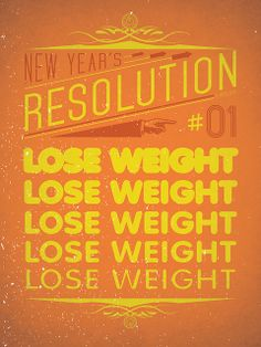 New Year's Resolution #01: Lose weight | Flickr - Photo Sharing!