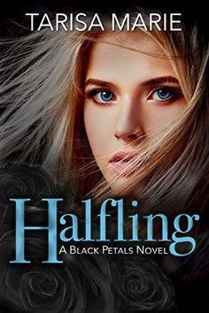 Halfling (Black Petals Book 1) by [Marie, Tarisa]