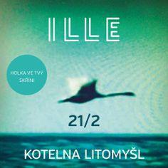 ILLE – 21.2. v Kotelně v Litomyšli