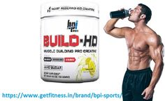 Getfitness.in puts forth BPI Sports Build-HD to help individuals pack on muscle power, endurance, and strength. Offered BPI dietary supplement enhances natural energy & mental focus with scientifically researched ingredients such as Creatine. It is essentially a pre-workout powder that improves workout benefits. This powder has been exclusively developed with zero caffeine,
