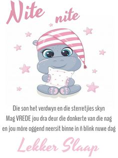 Afrikaanse Quotes, Goeie Nag, Summer Photos, Friendship Quotes, Good Night, Smurfs, Qoutes, Cards, Phone
