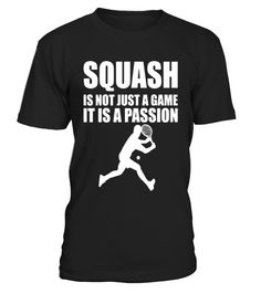 """# Squash is Not Just a Game It's a Passion T-Shirt .  Special Offer, not available in shops      Comes in a variety of styles and colours      Buy yours now before it is too late!      Secured payment via Visa / Mastercard / Amex / PayPal      How to place an order            Choose the model from the drop-down menu      Click on """"Buy it now""""      Choose the size and the quantity      Add your delivery address and bank details      And that's it!      Tags: Any avid squash player knows it's…"""