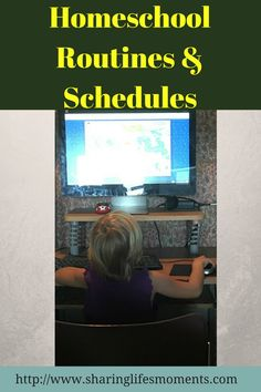 Homeschool Routines and Schedules