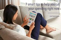 7 smart tips to help cut spending right now | coolmompicks.com