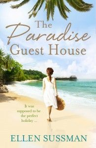 Paradise Guest House by Ellen Sussman - The Look Book Magazine