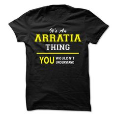 Its An ARRATIA thing, you ᗚ wouldnt understand !!ARRATIA, are you tired of having to explain yourself? With this T-Shirt, you no longer have to. There are things that only ARRATIA can understand. Grab yours TODAY! If its not for you, you can search your name or your friends name.Its An ARRATIA thing, you wouldnt understand !!
