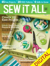 Sew it All Volume 6, now available as a digital issue and on newsstands 6/18!