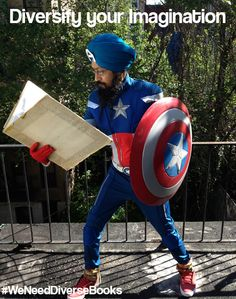 #WeNeedDiverseBooks because Books have super-heroic prowess to change lives. So think, create & publish books in the image of our incredibly diverse human tapestry.  Vishavjit Singh is a cartoonist, writer & costume player. He is the creator of Sikhtoons.com