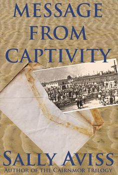 "Our fourth book by Sally Aviss, ""Message from Captivity""."