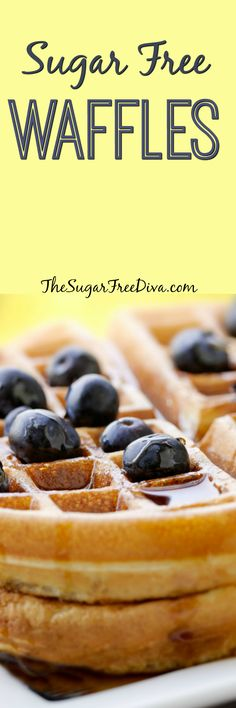 The Recipe for Sugar Free Waffles