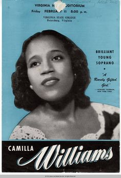 """Soprano Camilla Williams (October 18, 1919 - January 29, 2012) was the 1st black singer to receive a regular contract w/a major American opera company after signing w/NYCO (1946). She was also the 1st singer to record Bess for a nearly-complete PORGY AND BESS (1951) & sang The Star-Spangled Banner preceding Martin Luther King, Jr.'s famous speech (1963). Williams received the National Opera Assoc.'s first """"Lift Every Voice"""" Legacy Award honoring the contributions of African Americans to…"""
