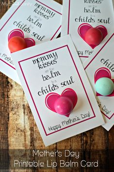 Mother's Day Printable Lip Balm Card  a great DIY Mother's Day gift