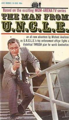 Gold Key Comics did come out with a great print run for The Man from U. tie-in comic book series. I am so glad to be able to pres. Ace Books, Sci Fi Books, Good Books, Comic Books, Spy Shows, Old Tv Shows, Man From Uncle Tv, Robert Vaughn, Napoleon Solo