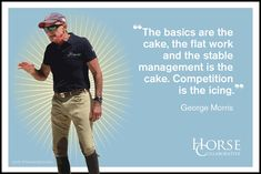 george morris quotes - Google Search