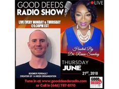 Boomer Perrault, Creator of 1 A Week Organization shares on Good Deeds Radio 06/21 by Good Deeds   Motivation Podcasts