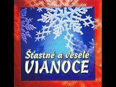 ▶ Slovenské Vianočné koledy - Šťastné a veselé VIANOCE - YouTube