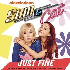 Just Fine (Sam & Cat Theme Song) - Backhouse Mike