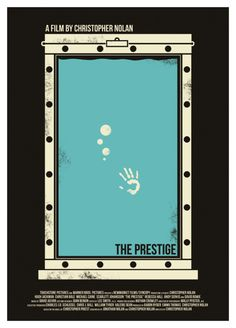 An alternative movie poster for the film The Prestige, created by Heartstrand, featured on AMP Minimal Movie Posters, Minimal Poster, Cinema Posters, Cool Posters, The Prestige Movie, Le Prestige, Great Films, Good Movies, Art Movies