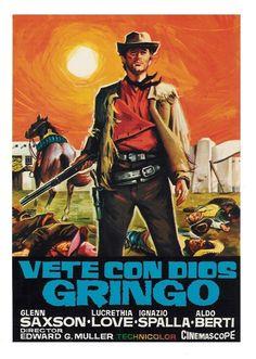 A Spanish poster for E. Mulargia's 1966 spaghetti western VAYA CON DIOS, GRINGO. (Source: pinterest.com)