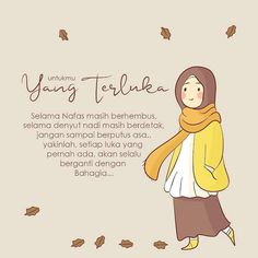Motivasi Hidup Kartun Hijaber Muslimah Today Quotes, Reminder Quotes, Self Reminder, Me Quotes, Motivational Quotes, Islamic Love Quotes, Islamic Inspirational Quotes, Muslim Quotes, Ali Bin Abi Thalib