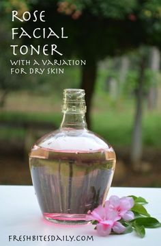 A rose-based facial toner with a variation for dry skin (in a lesson from India)