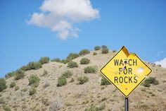Watch For Rocks....in Waldo Canyon...might want to watch out for people with rifles too, I reckon, by the looks of that sign...