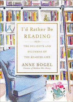 New Books to Read: I'd Rather be Reading by Anne Bogel This Is A Book, Any Book, Love Book, Great Books, New Books, Books To Read, Fall Books, Bookworm Problems, How To Read People