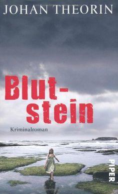 Blutstein: Kriminalroman (Öland-Reihe, Band 3) von Johan Theorin und weiteren, http://www.amazon.de/dp/3492054188/ref=cm_sw_r_pi_dp_dLFLtb0VWE5AG