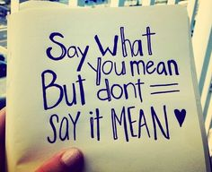 Say what you mean ...