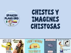 Chistes y Imagenes Chistosas Pinterest Board. Great Authentic language in the forms of comics! https://www.pinterest.com/spanishplans/chistes-and-imagenes-chistosas/