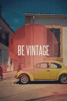 Vintage is amazing.