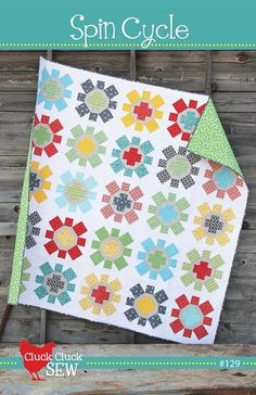 "by Cluck Cluck Sew Spin Cycle is a really fun quilt to make. The pattern makes a 75"" x 75"" quilt...large enough to throw over a bed or keep on the couch. The blocks can easily be sized smaller or larg"