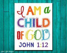 Christian Wall Art. Children's Room Decor. I am a child of God. Kids Room Decor. Rainbow. John 1:12. Scripture. Nursery Decor. Sunday School