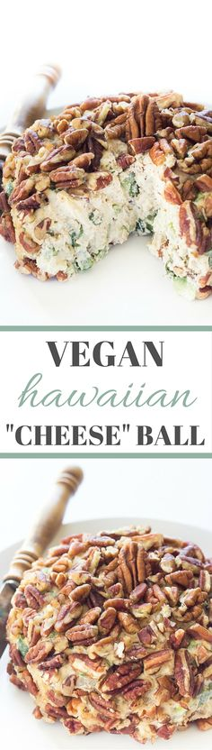 Vegan Hawaiian Cheese Ball - Filled with pineapple, green peppers and onions, and pecans you'll never miss the cheese! Tastes just like a classic cheese ball! Paleo too! Cashew Cream Cheese Recipe, Vegan Cashew Cheese, Vegan Cheese Recipes, Cheese Ball Recipes, Cream Cheese Recipes, Vegan Foods, Vegan Dishes, Raw Food Recipes, Cooking Recipes