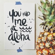 You had me at Aloha (Original Handlettering) | Ocean Ave