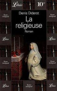 L'evasion et les mots ... et les lettres s'envolent...: La Religieuse - Denis…