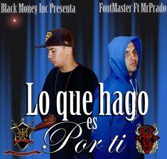7. Mr Prado ✘ Lo Que Hago Es Por Ti Ft Font Master